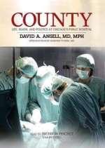 County: Life, Death and Politi