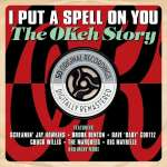 I Put A Spell On You: The Okeh Story