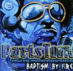 Toon & Mothers Favorite Child: Baptism By Fire