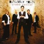 Crabb Revival: Runaway Train
