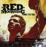 Red Mourning: Time To Go