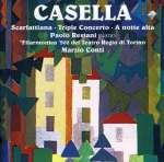 Alfredo Casella (1883-1947): Tripelkonzert op. 56 für Klaviertrio & Orchester