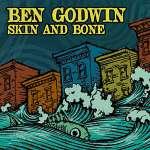 Ben Godwin: Skin & Bone