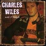 Charles Wiles: Make It Through