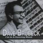 Dave Brubeck: I'm In A Dancing Mood
