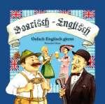 Boarisch-Englisch, Oafach Englisch glernt, Teil Oans, Audio-CD