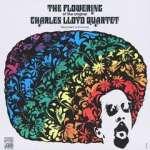 Charles Lloyd: Flowering