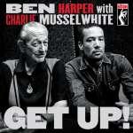 Ben Harper & Charlie Musselwhite: Get Up!