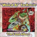 'Weird Al' Yankovic: The Food Album
