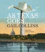 As Texas Goes...: How the Lone
