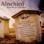 Abschied: Musik für die letzte Reise