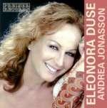 Andrea Jonasson: Eleonora Duse