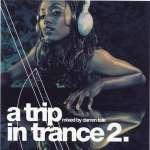 A Trip In Trance Vol. 2
