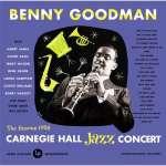 Benny Goodman: Carnegie Hall Concert