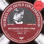 Recorded In New York 1924 - 1927