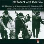 Charles Mingus: At Carnegie Hall