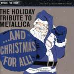 ... And Christmas For All! - The Holiday Tribute To Metallica