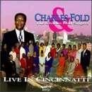 Charles Fold & C. F. S.: Live In Cincinnati