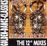 Afrika Bambaataa: The 12' Mixes