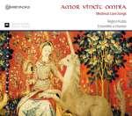 Amor vincit omnia - Mittelalterliche Liebeslieder