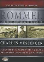 Charles Messenger: Rommel: Leadership Lessons fro (1)