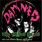 Chaos Years: Live & Studio Dem