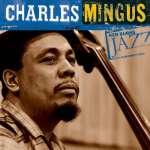 Charles Mingus: Ken Burns Jazz