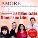 Amore: Die romantischsten Liebeslieder aus Italien