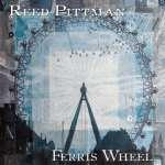 Reed Pittman: Ferris Wheel
