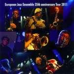 35th Anniversary Tour 2011