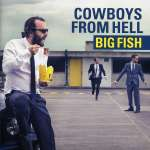 Cowboys From Hell: Big Fish