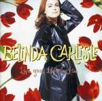 Berlinda Carlisle: Live Your Life Be Free