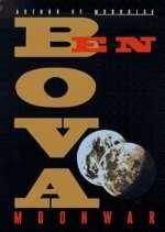 Ben Bova: Moonwar