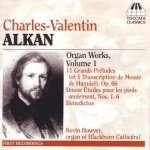 Charles Alkan (1813-1888): Orgelwerke Vol. 1