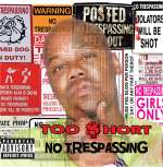 Too Short: No Trespassing
