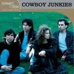 Cowboy Junkies: Platinum & Gold Collection