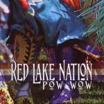 Red Lake Nation: Pow Wow