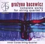 Grazyna Bacewicz: Sämtliche Streichquartette Vol. 3