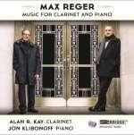 Reger: Music For Clarinet & Pi
