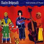 Charles Hedgepath: Instruments Of Peace