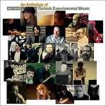 An Anthology Of Turkish Experimental Music - Var