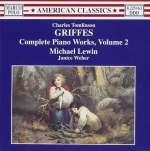 Charles Tomlinson Griffes (1884-1920): Klavierwerke