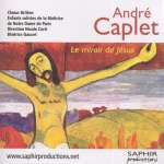 Andre Caplet: Le Miroir de Jesus (1)