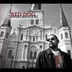 Red Dog: Transformation