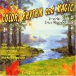Color, Rhythm And Magic(