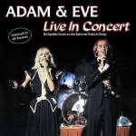 Adam & Eve: Live In Concert