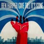 Ben Harper: Give Till It's Gone