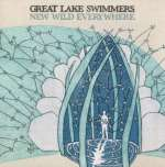 Great Lake Swimmers: New Wild Everywhere