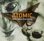 Atomic: Here Comes Everybody