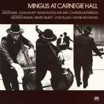 Charles Mingus (1922-1979): At Carnegie Hall (1)